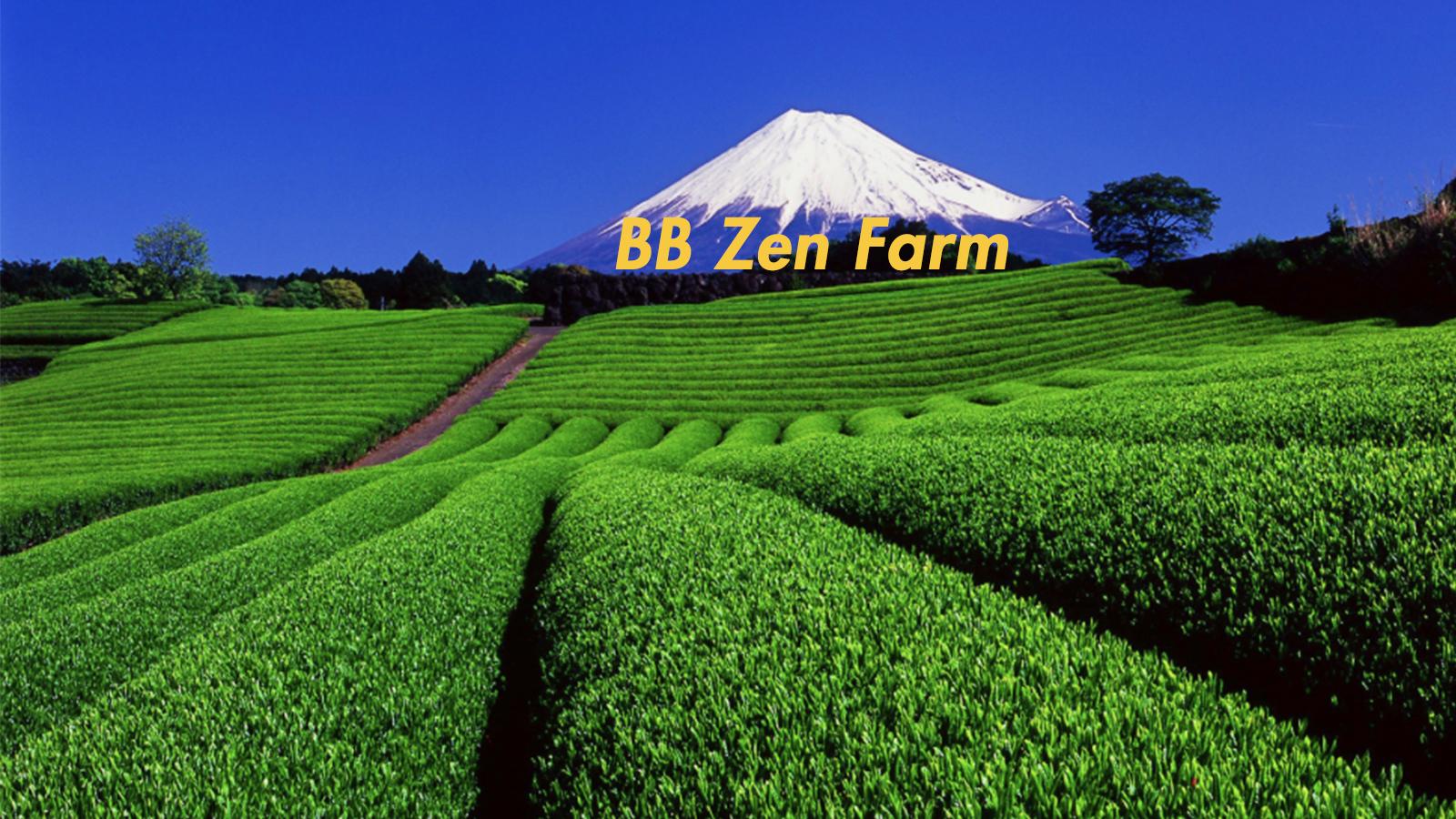 BB ZEN Farm Kyoto