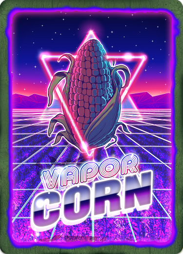 VAPORCORN